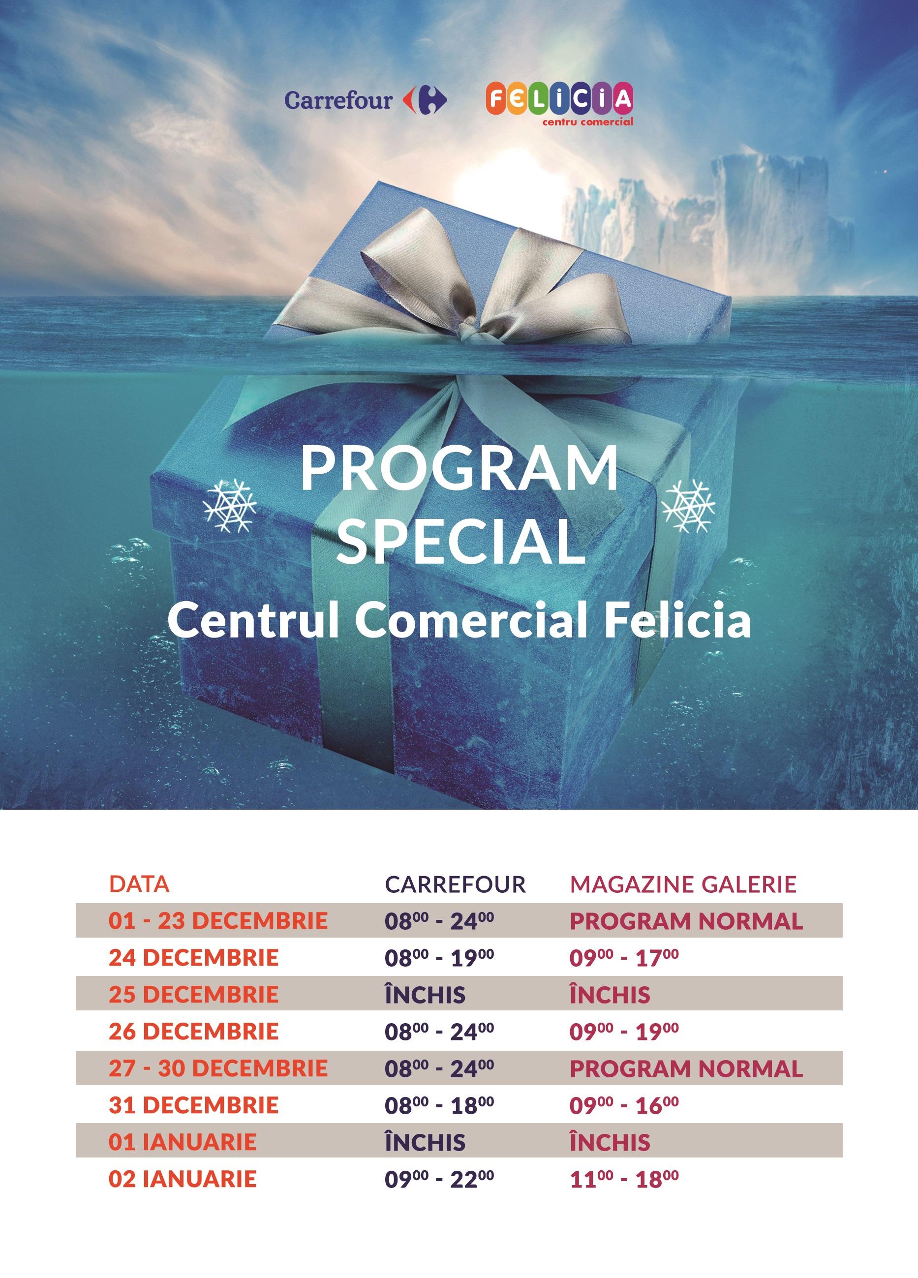 Program Special de Sărbători Centrul Comercial Felicia